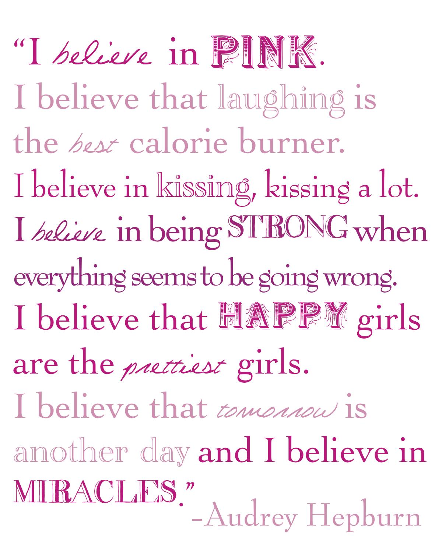 I Believe in Pink Quote Audrey Hepburn